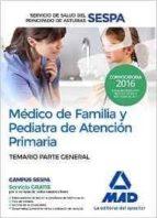 MÉDICO DE FAMILIA Y PEDIATRA DE ATENCIÓN PRIMARIA DEL SERVICIO DE SALUD DEL PRINCIPADO DE ASTURIAS. TEMARIO PARTE GENERAL