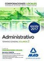 ADMINISTRATIVOS DE LAS CORPORACIONES LOCALES. TEMARIO GENERAL VOLUMEN 2