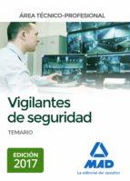 vigilantes de seguridad, area tecnico-profesional: temario-9788414207765
