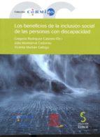 los beneficios de la inclusion social de las personas con discapacidad gregorio rodriguez cabrero 9788415305965