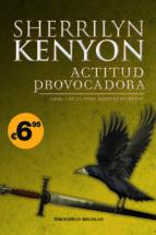 actitud provocadora-sherrilyn kenyon-9788415410065