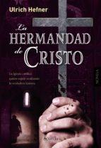 la hermandad de cristo-ulrich hefner-9788415497165