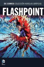 coleccion novelas graficas nº 60: flashpoint-9788416796465
