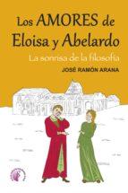 los amores de eloísa y abelardo (ebook)-jose ramon arana-9788416809165