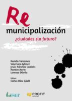 remunicipalización: ¿ciudades sin futuro? 9788416904365