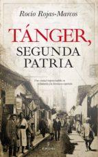 tanger, segunda patria rocio rojas marcos albert 9788417229665