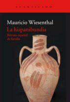 la hispanibundia mauricio wiesenthal 9788417346065