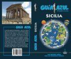 sicilia 2018 (2ª ed.) (guia azul) angel ingelmo sanchez 9788417368265