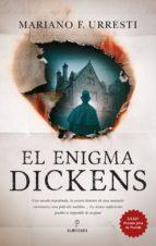 el enigma dickens-mariano f. urresti-9788417418465