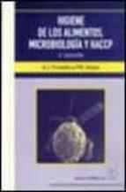 higiene de los alimentos: microbiologia y haccp (2ª ed.)-paul hayes tucker-stephen j. forsythe-9788420009865