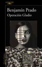 operacion gladio-benjamin prado-9788420407265