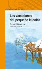 las vacaciones del pequeño nicolas-rene goscinny-jean-jacques sempe-9788420464565