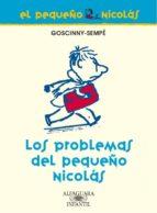 el pequeño nicolas: los problemas del pequeño nicolas-9788420470665