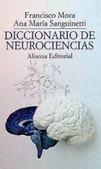 diccionario de neurociencias-francisco mora-ana maria sanguinetti-9788420606965
