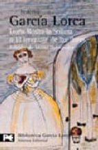doña rosita la soltera o el lenguaje de las flores: poema granadi no del novecientos...; los sueños de mi prima aurelia: cronica granadina federico garcia lorca mario (ed.) hernandez 9788420633565