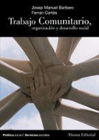 trabajo comunitario, organizacion y desarrollo social-josep manuel barbero-ferran cortes-9788420647265