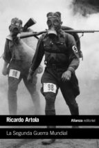 la segunda guerra mundial ricardo artola 9788420697765
