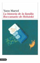 la historia de la familia roccamatio de helsinki-yann martel-9788423338665