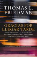 gracias por llegar tarde (ebook)-thomas l. friedman-9788423429165