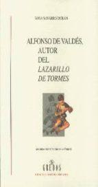 alfonso de valdes, autor del lazarillo de tormes rosa navarro duran 9788424927165