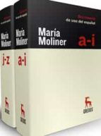 diccionario de uso del español maria moliner (3ª ed.) (2 vols.)-maria moliner-9788424928865