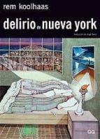 delirio de nueva york rem koolhaas 9788425219665