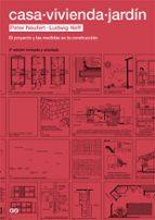 casa, vivienda, jardin (2ª ed.) peter neufert ludwig neff 9788425226465