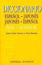 diccionario español-japones japones-español-jesus carlos alvarez-toru katsuka-9788426133465
