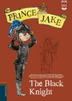 the black knight (prince jake)-sue mongredient-mark beech-9788426392565