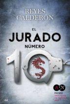 el jurado numero 10 (premio abogados de novela 2013)-reyes calderon-9788427039865