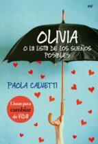 olivia o la lista de los sueños posible-paola calvetti-9788427040465