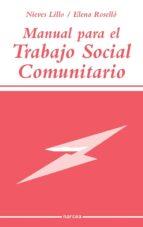 manual para el trabajo social comunitario (ebook)-nieves lillo-elena rosello-9788427716865