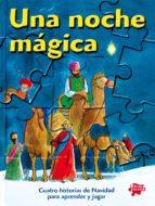 una noche magica : cuatro historias de navidad para aprender y ju gar (puzles)-9788428529365