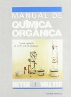 manual de quimica organica m. l. ... [et al.] beyer 9788429170665
