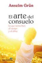 el arte del consuelo anselm grun 9788429320565