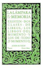 la lampara de la memoria-john ruskin-9788430616565