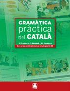 gramatica practica del catala (a1-b2)-nuria bastons vilallonga-cristina bernardo fernandez-9788430733965