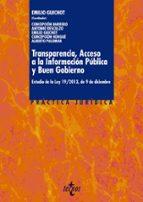 transparencia, acceso a la informacion publica y buen gobierno: e studio de la ley 19/2013, de 9 de diciembre-9788430961665