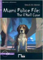 miami police file, the o nell case, educacion secundaria.material auxiliar-cideb editrice-9788431610265