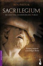 sacrilegium: el caso del guardian del fuego-ben pastor-9788432250965