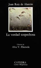 la verdad sospechosa (8ª ed.) juan ruiz de alarcon 9788437600765