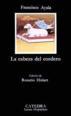 la cabeza del cordero (5ª ed.) francisco ayala 9788437601465