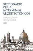 diccionario visual de terminos arquitectonicos lorenzo de la plaza escudero 9788437625065