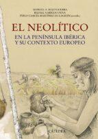 el neolitico-manuel a. rojo guerra-9788437630465