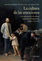 la cultura de las emociones-luisa elena delgado-pura fernandez-jo labanyi-9788437638065