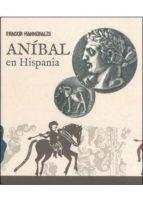 fragor hannibalis, anibal en hispania-9788445134665
