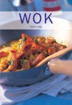wok (cocina del mundo) vicki liley 9788445907665
