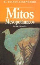 mitos mesopotamicos-henrietta maccall-9788446003465