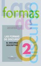 las formas del discurso nº 2. el discurso descriptivo-rosario jorge montes-paloma ocaña-9788446008965