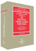 LEGISLACION BASICA DEL SISTEMA TRIBUTARIO ESPAÑOL (16ª ED.)